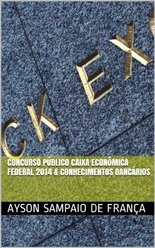 concurso-publico-caixa-economica-federal-2014-conhecimentos-bancarios-portuguese-edition