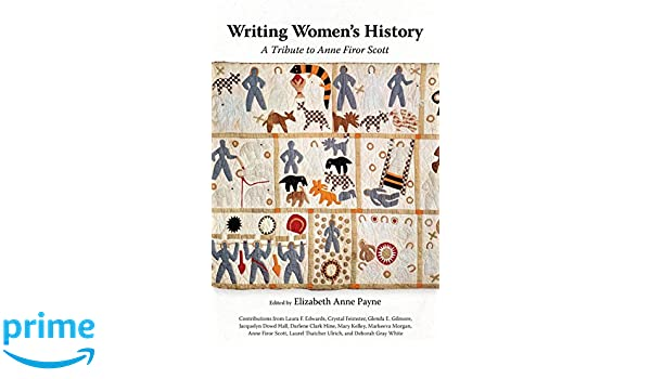 Writing Women's History (Chancellor Porter L. Fortune Symposium in Southern History Series)