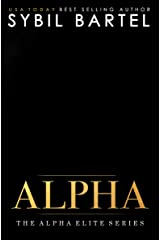 Alpha (The Alpha Elite Series) Kindle Edition
