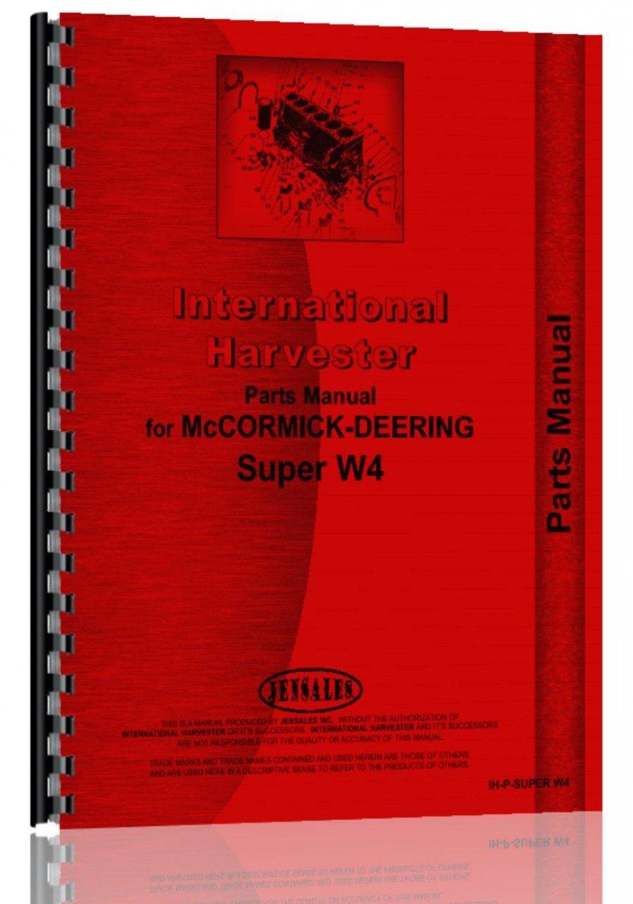 Mccormick Deering W4 Tractor Parts Manual: Amazon.co.uk: 0739718118010:  Books