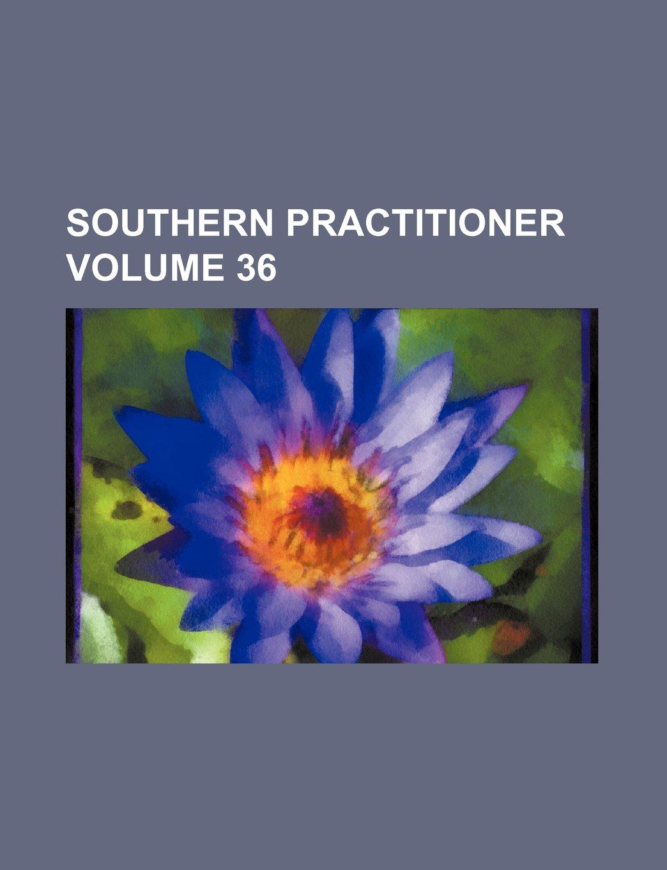 Southern practitioner Volume 36 pdf epub