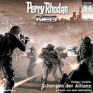 Schergen der Allianz (Perry Rhodan NEO 94) Hörbuch