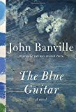 Image of The Blue Guitar: A novel
