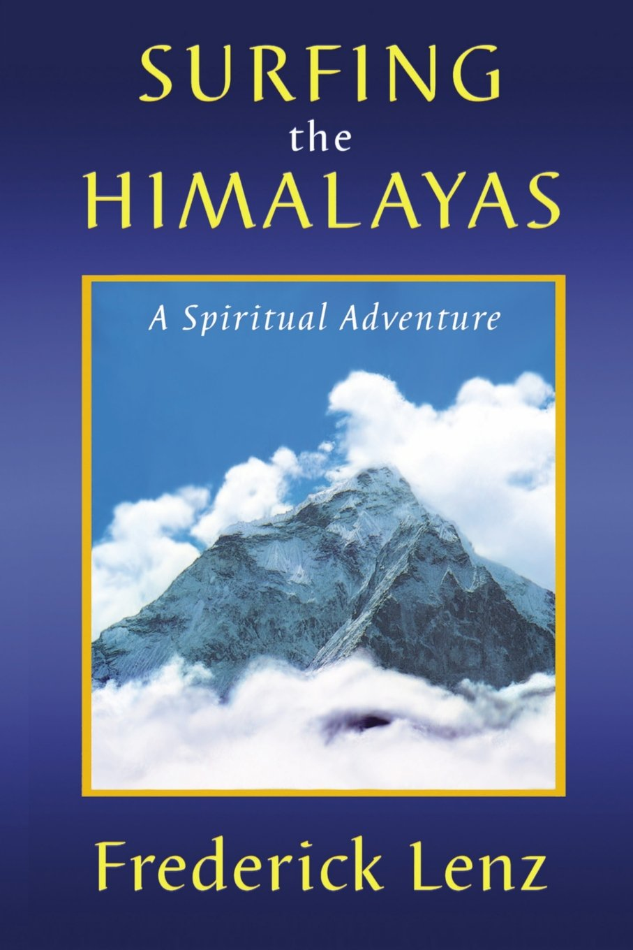 Surfing the Himalayas 2016 Edition pdf epub