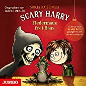 Fledermaus frei Haus (Scary Harry 3) | Sonja Kaiblinger