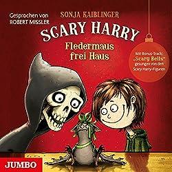 Fledermaus frei Haus (Scary Harry 3)