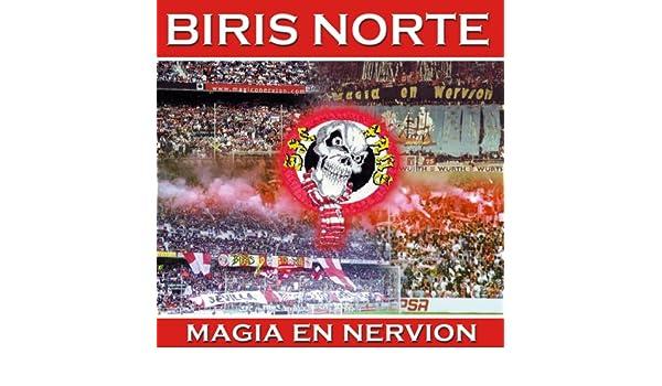Magia en Nervión: Sevilla Futbol Club de Biris Norte en Amazon Music - Amazon.es