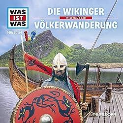 Die Wikinger / Völkerwanderung (Was ist Was 35)