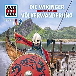 Die Wikinger / Völkerwanderung (Was ist Was 35) Hörspiel