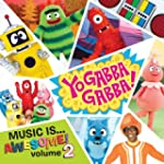 Vol. 2-Yo Gabba Gabba! Music Is Awesome