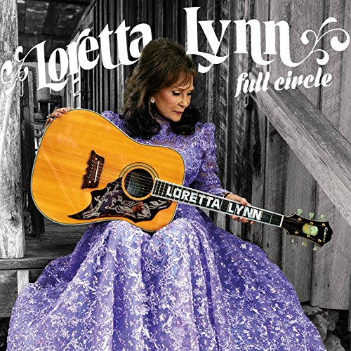 Loretta Lynn Songs - Full Circle