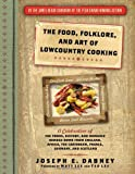 The Food, Folklore, and Art of Lowcountry Cooking, Joseph Dabney, 1402230982