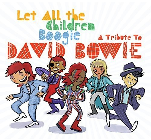 Let All The Children Boogie: A Tribute To David -