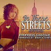 In These Streets: Koi's Saga    Empress Simone