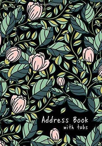 Address Book with Tabs: B5 Medium Contact Notebook Organizer | A-Z Alphabetical Tabs | Large Print | Hand-Drawn Rose Bud Leaf Design Black por Emily Grace
