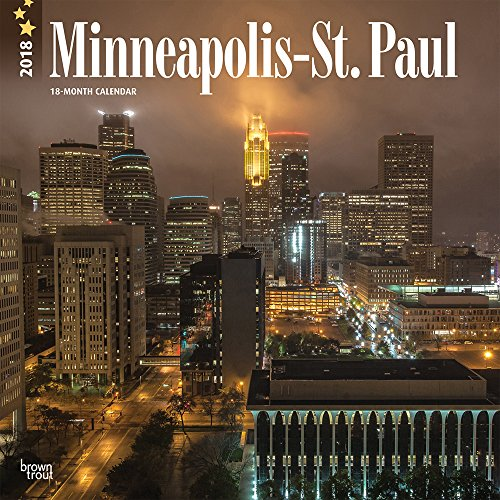 Minneapolis St. Paul 2018 12 X 12 Inch Monthly Square Wall Calendar, USA United States Of America Minnesota Midwest City