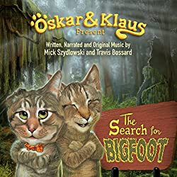 Oskar & Klaus: The Search for Bigfoot
