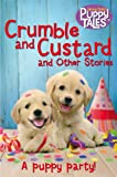 Crumble and Custard and Other Puppy Tales (Jenny Dale's Animal Tales)