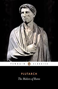 The Makers of Rome: Nine Lives (Penguin Classics)