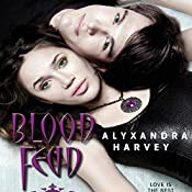 Blood Feud: The Drake Chronicles, Book 2 | Alyxandra Harvey