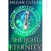 The Light of Eternity (Eternity's Empire Book 1) (English Edition)