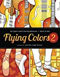 img - for Flying Colors 2: Music & Arts (Volume 2) book / textbook / text book