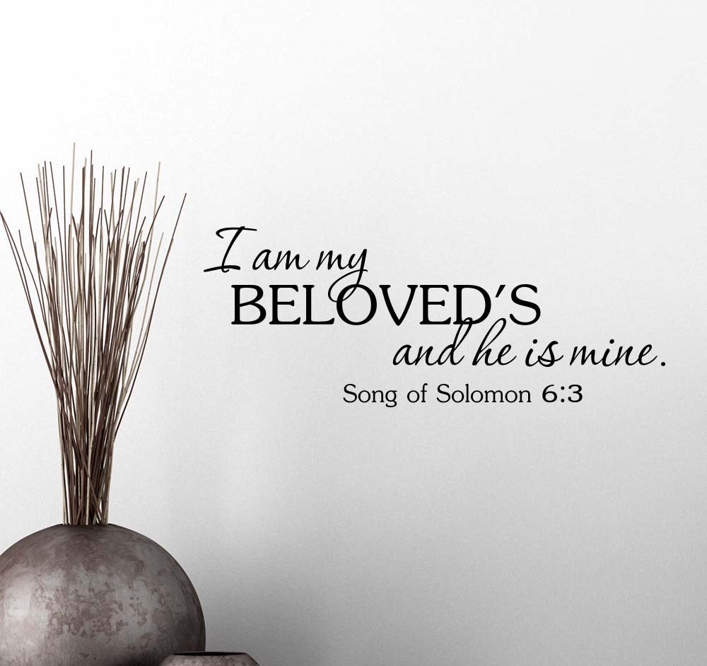 Amazoncom Wall Vinyl Decal I Am My Beloveds And He Is Mine Song
