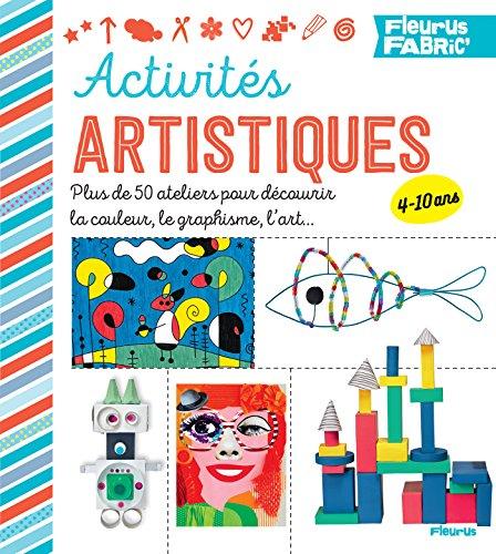 Activités artistiques (Fleurus fabric') (French Edition)