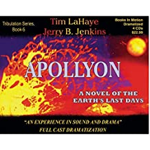 APOLLYON (Left Behind Dramatized series in Full Cast) (Book #5) [CD] by Tim LaHaye & Jerry B. Jenkins by Tim LaHaye & Jerry B. Jenkins (1999-08-02)