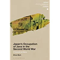 Japan's Occupation of Java in the Second World War: A Transnational History