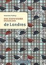 Dictionnaire insolite de Londres par Palfrey