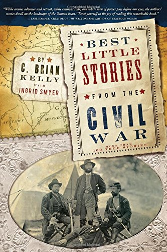 Download Best Little Stories from the Civil War: More than 100 true stories pdf epub