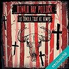 Le diable, tout le temps | Livre audio Auteur(s) : Donald Ray Pollock Narrateur(s) : Philippe Smolikowski