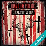 Le diable, tout le temps | Donald Ray Pollock