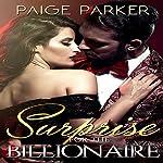 Surprise for the Billionaire | Paige Parker