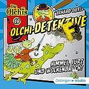 Himmel, Furz und Wolkenbruch! (Olchi-Detektive 19) | Erhard Dietl