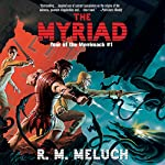 The Myriad | R.M. Meluch