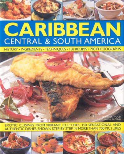 Search : The Illustrated Food and Cooking of the CARIBBEAN CENTRAL & SOUTH AMERICA: