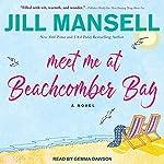Meet Me at Beachcomber Bay | Jill Mansell