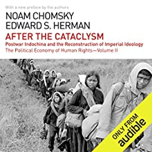 After the Cataclysm: The Political Economy of Human Rights: Volume II Audiobook by Noam Chomsky, Edward S. Herman Narrated by Brian Jones