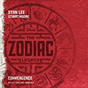 The Zodiac Legacy: Convergence: The Zodiac Legacy, Book 1 | Stan Lee, Stuart Moore