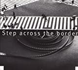 Step Across the Border by Frith, Fred (2003-03-18)
