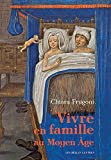 img - for Vivre En Famille Au Moyen Age (French Edition) book / textbook / text book