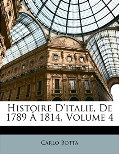 Ebook para wcf descarga gratuitaHistoire D'italie, De 1789 À 1814, Volume 4 (French Edition) PDF
