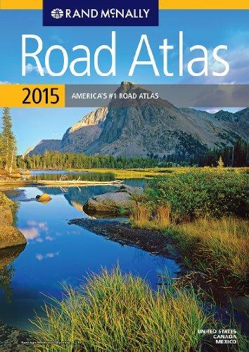 (Rand Mcnally 2015 Road Atlas (Rand Mcnally Road Atlas: United States, Canada, Mexico) by Rand McNally (2015-04-15))