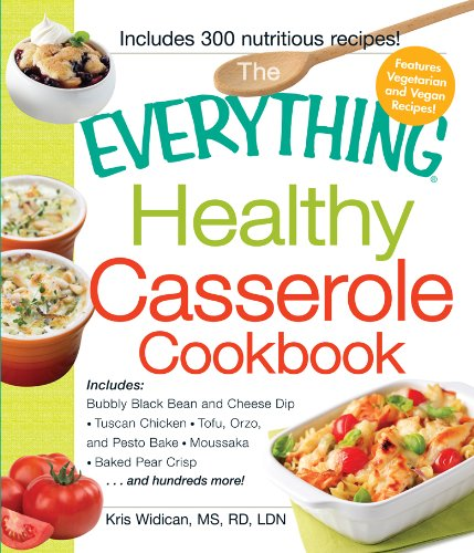the-everything-healthy-casserole-cookbook-includes-bubbly-black-bean-and-cheese-dip-chicken-jambalay