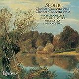 Spohr: Clarinet Concertos Nos. 1 & 2