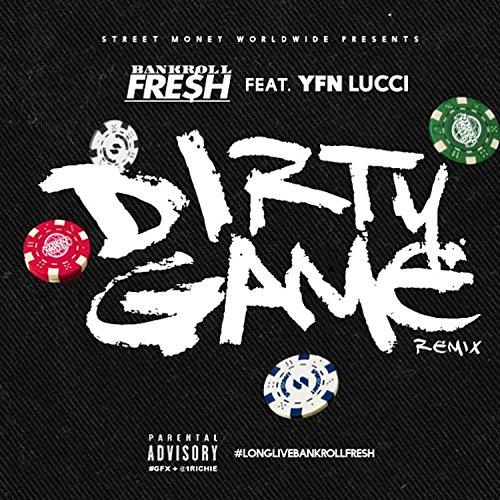 Dirty Game (Remix) [Explicit]