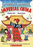 Imperial China (Ms. Frizzle's Adventures)