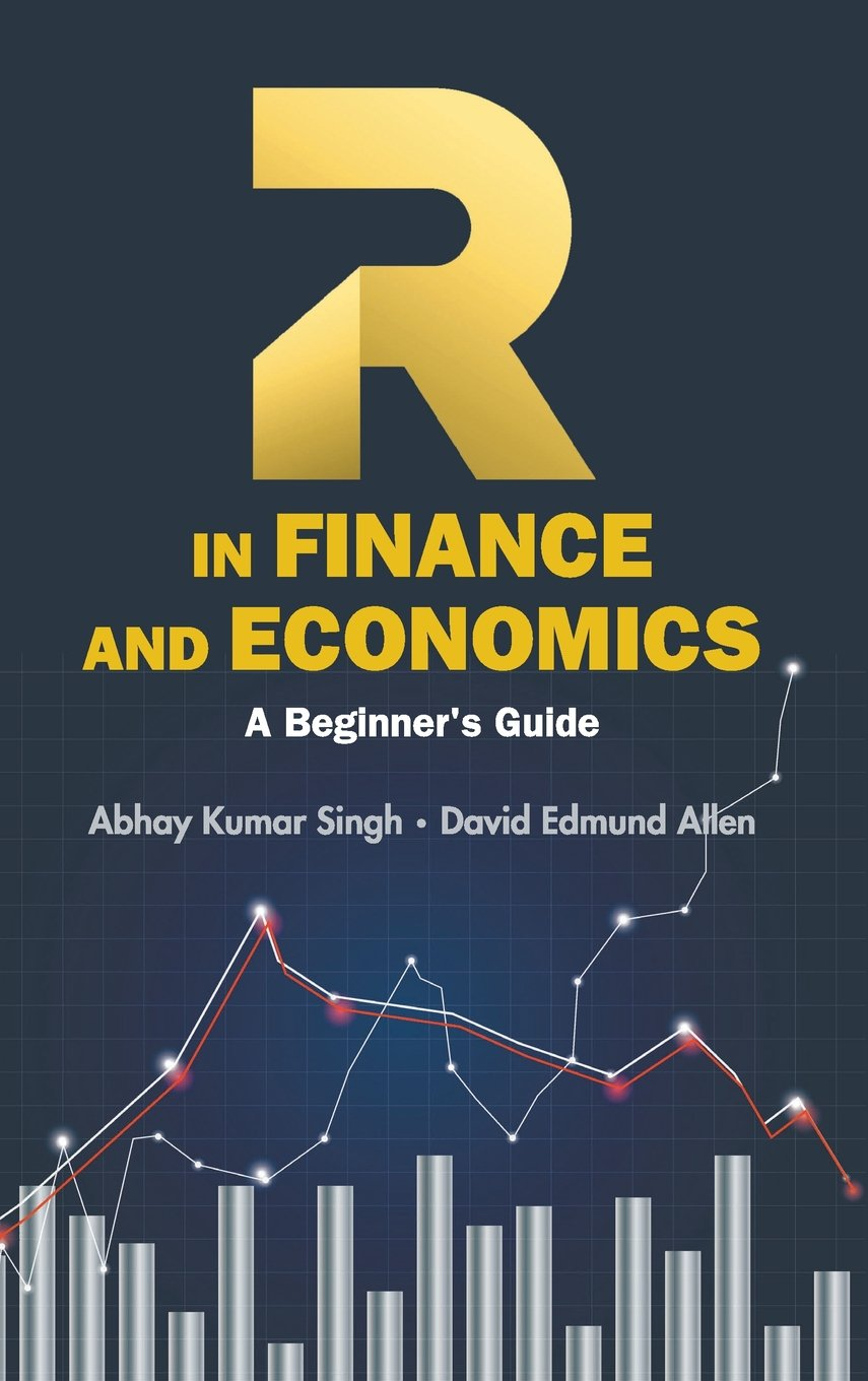R in Finance and Economics: A Beginner's Guide by World Scientific Pub Co Inc